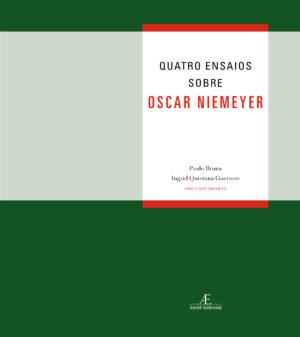 Quatro ensaios sobre Oscar Niemeyer